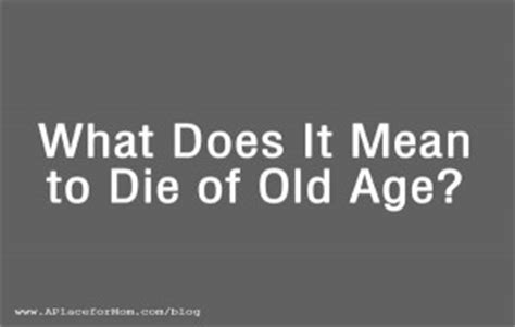 signs a is dying of age image gallery age
