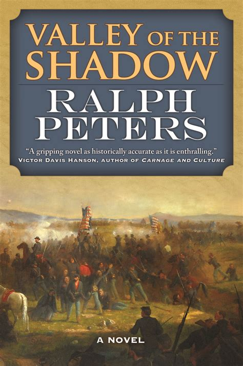 valley of shadows books valley of the shadow ralph peters macmillan