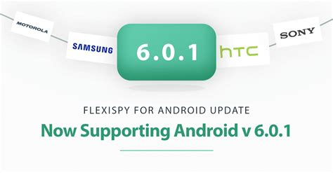 android version 6 0 flexispy now runs on android s os version 6 0 1