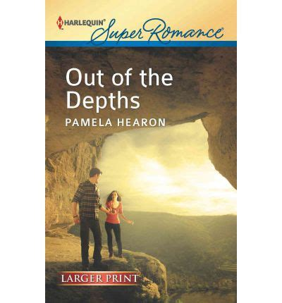 out of the depths out of the depths pamela hearon 9780373607235