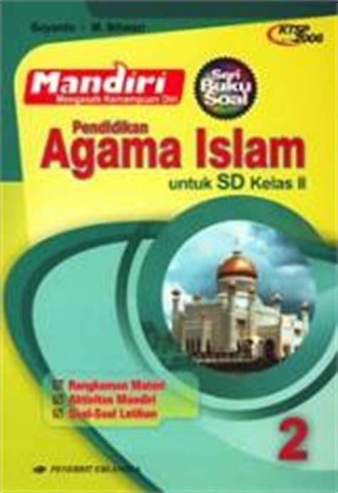 mandiri pendidikan agama islam untuk sd kelas ii ktsp
