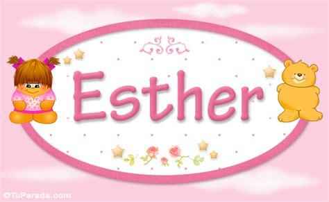 significado nombre ester esther nombre para beb 233 nombres para ni 241 as beb 233 s