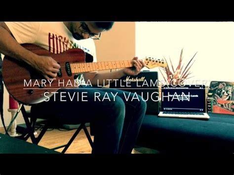 mary    lambcover stevie ray vaughan youtube