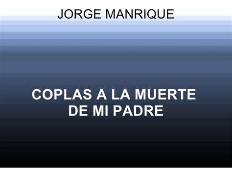 Arriba En La Muerte De Mi Padre Jos Utrera Molina | coplas a la muerte de mi padre jorge manrique