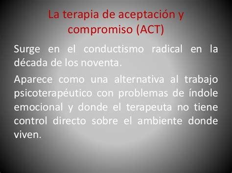 la terapia de aceptacin y compromiso act1 fundamentos la terapia de aceptaci 243 n y compromiso