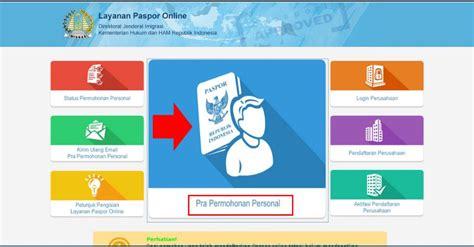 buat paspor online berapa hari tips mudah buat paspor online didikpurwanto com