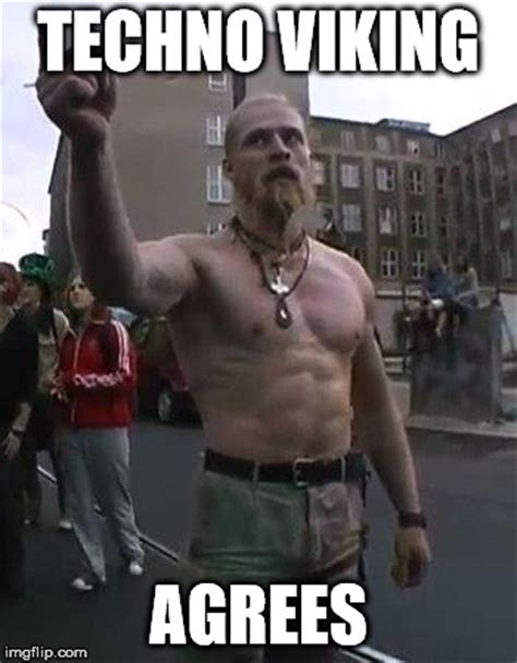 Know Your Meme Techno Viking - know your meme techno viking 28 images in techno
