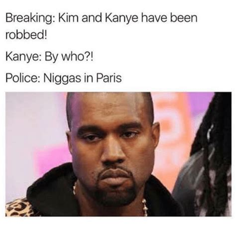 Paris Meme - breaking kim and kanye have been mobbed kanye by who
