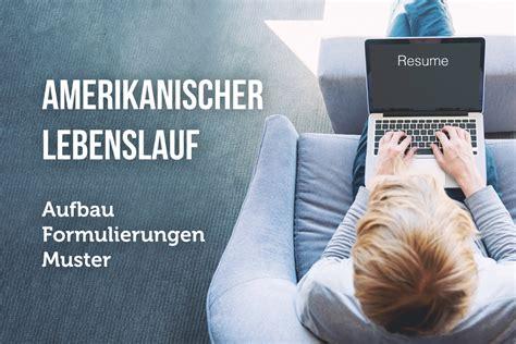 Amerikanischer Lebenslauf by Amerikanischer Lebenslauf Deutsche Form Oder Resume