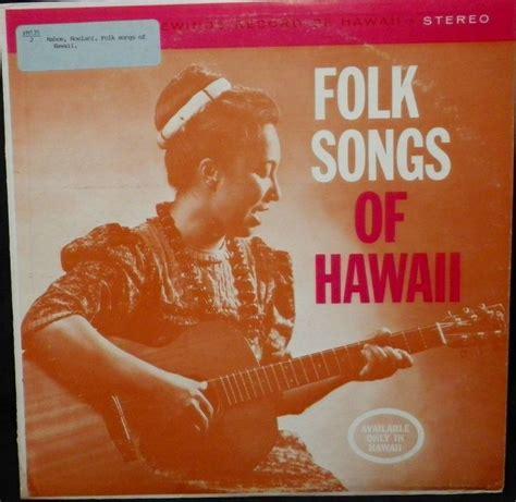 Honolulu Records Quot Folk Songs Of Hawaii Quot By Noelani Mahoe Kaupena Wong