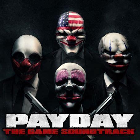 payday: the heist soundtrack | payday wiki | fandom