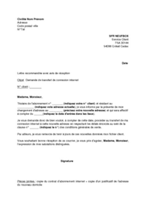 Sfr Mobile Lettre De Résiliation Lettre De Demande De Transfert De Connexion Sfr Neufbox Pour Cause De D 233 M 233 Nagement