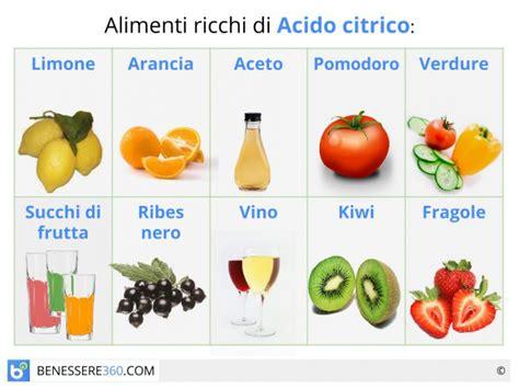 alimenti antiacido acido citrico propriet 224 usi tipi ed alimenti ricchi
