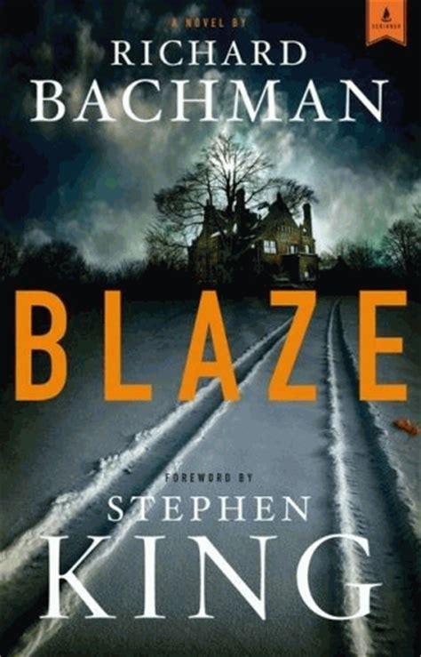 libro blaze peliculas libros series y mas rese 209 as del mes de junio blaze de stephen king