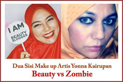 Cermin Terbaru Make Up Dua Sisi dua sisi make up artis yonna kairupan vs dunia biza