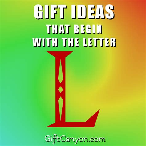 Gift With Letter L Big List Of Gifts That Begin With The Letter L Gift