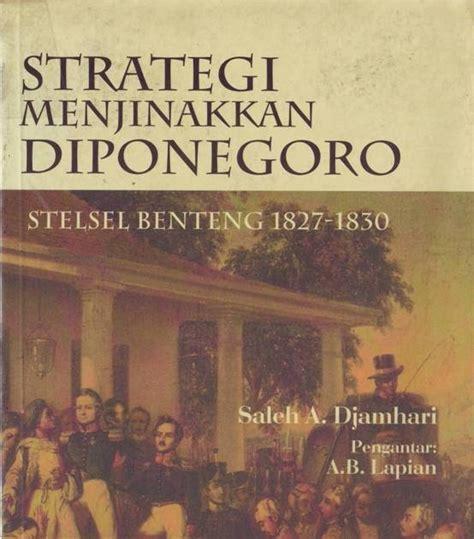 Paket 2 Novel Impor Tentang Perang Dunia Ii cinta buku strategi menjinakkan diponegoro