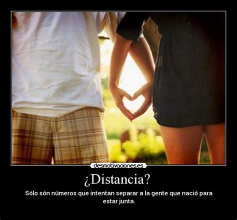 imagenes de amor y amistad a distancia im 225 genes y carteles de distancia desmotivaciones