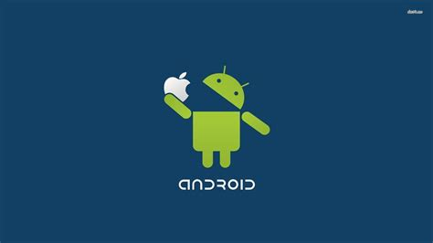 apple and android android vs apple wallpapers wallpaper cave