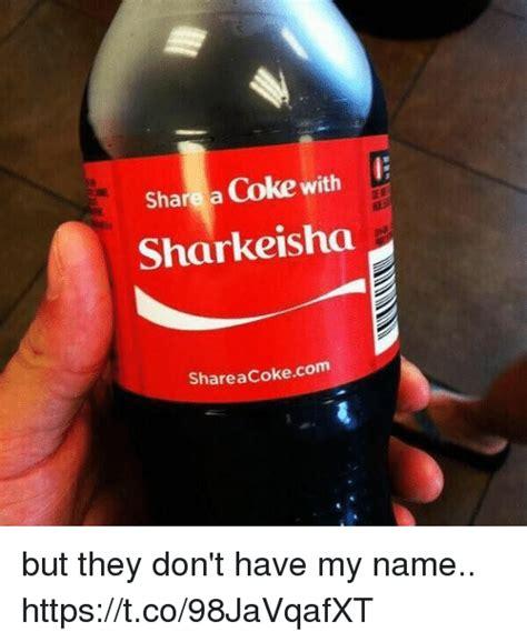Funny Coke Meme - 25 best memes about names names memes