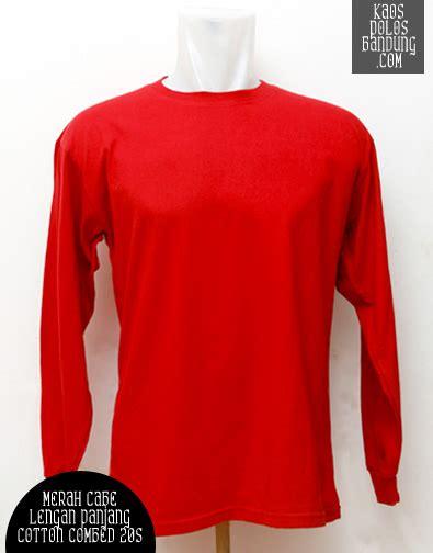 Kaos Polos Combed 20s Merah Tanpa Merek kaos polos bandung lengan panjang katun combed 20s