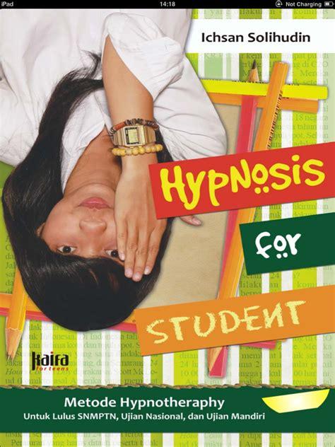 Hypnosis For Entrepreneur By Ichsan Solihudin hypnosis for students ichsan solihudin koleksi ebook pdf