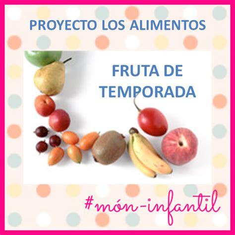 alimentos de temporada 171 recursos socioeducativos m 211 n infantil y ciclo inicial proyecto alimentaci 211 n y
