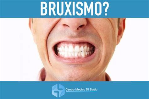 bruxismo e mal di testa bruxismo sintomi rimedi e consigli centro medico di