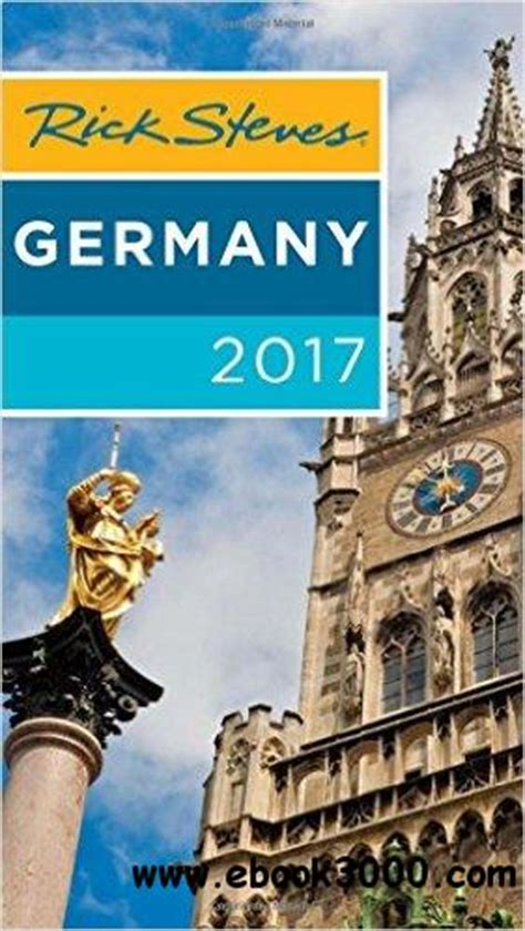 rick steves germany 2018 books rick steves germany 2017 free ebooks