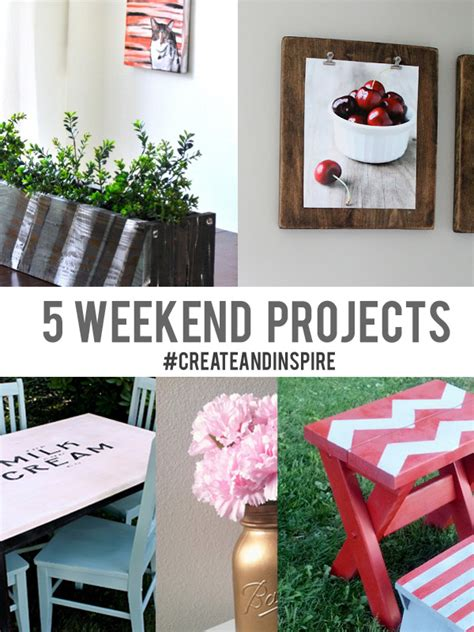 top diy weekend projects create inspire 8 9 5 weekend projects 187
