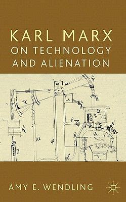Book Review Me By Carey Marx by Book Review Karl Marx On Technology And Alienation Lse