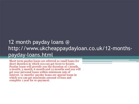 12 month payday loans 12monthloansdirectlenders1hr co uk 12 month payday loans http www ukcheappaydayloan co uk