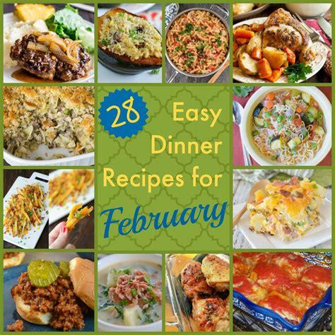 28 easy dinner recipes for february recipelion - February Dinner Ideas
