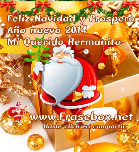Imagenes Feliz Navidad Hermanito   imagenes con frases para navidad 2014 postales con frases