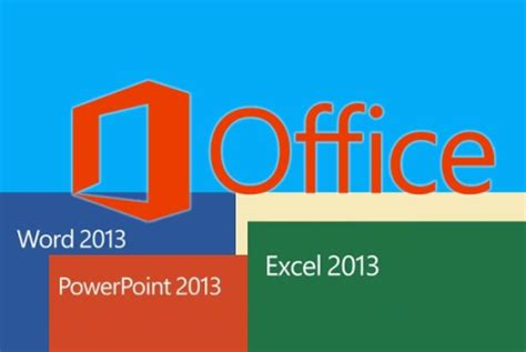 3 benefits of using microsoft office 2013 tech review