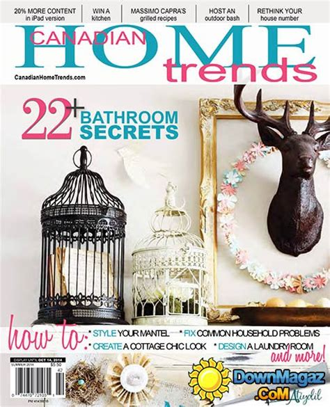 canadian home decor magazines canadian home trends summer 2014 187 download pdf