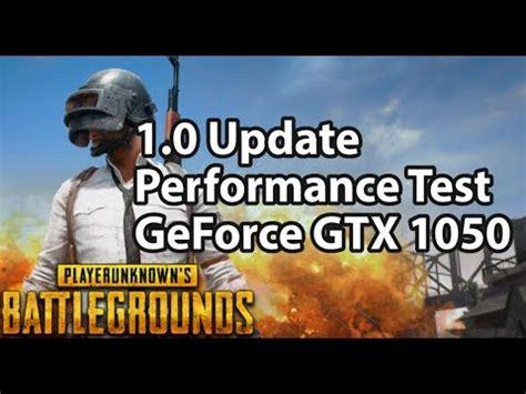 pubg on gtx 1050 benchmarks, can a gtx 1050 run playeru
