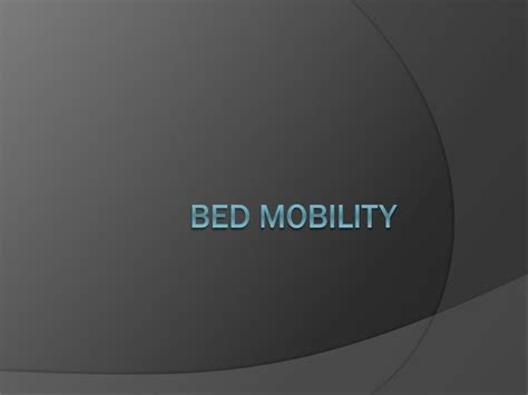 bed mobility ppt assistive devices for those with parkinsons