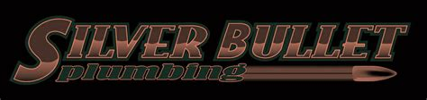Bulletproof Plumbing by By Silver Bullet Plumbing