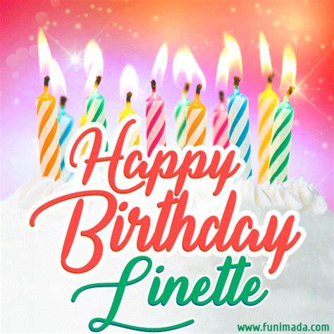happy birthday gif  linette  birthday cake  lit