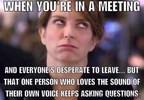 work meeting meme best 25 leaving work meme ideas on leaving