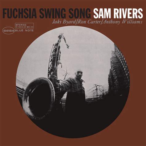sam rivers fuchsia swing song sam rivers fuchsia swing song vinyl album at discogs