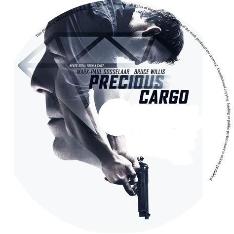 Precious Cargo 2016 Precious Cargo Dvd Cover Label 2016 R0 Custom