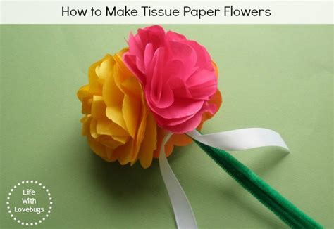 How To Use Tissue Paper To Make Flowers - tissue paper flowers with lovebugs