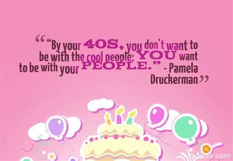 40 Birthday Quotes Forty Birthday Quotes Quotesgram