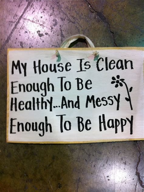 my house is so cluttered i don t where to start cleaning house signs