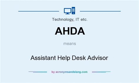 What Does An It Help Desk Do ahda assistant help desk advisor in technology it etc by acronymsandslang