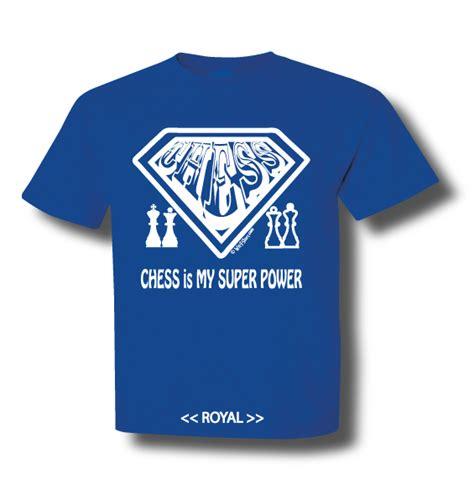 T Shirt Chess White 6fyh chess is my power wit t shirt chess matters