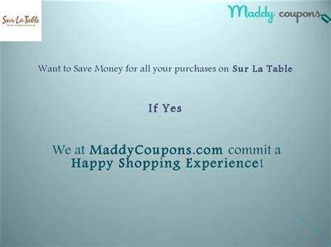 Sur La Table Promo Code by Save Your Money With All Your Purchase On Sur La Table