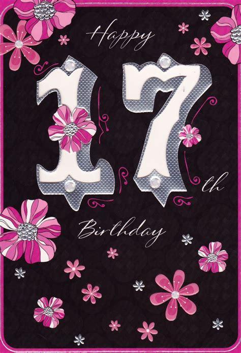 happy 17th birthday images happy 17th birthday juliette home cards birthdays 13 18